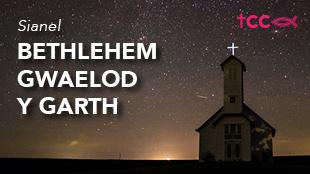 Bethlehem Gwaelod Y Garth
